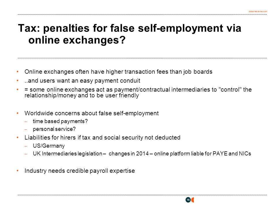 osborneclarke.com 16 Tax: penalties for false self-employment via online exchanges.