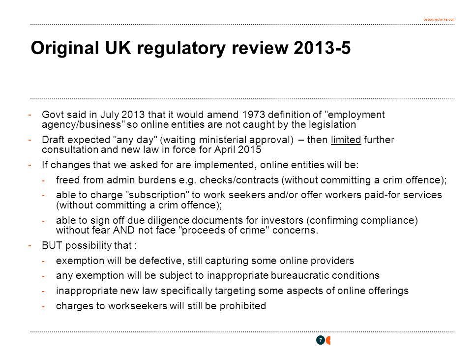 osborneclarke.com Original UK regulatory review 2013-5 -Govt said in July 2013 that it would amend 1973 definition of