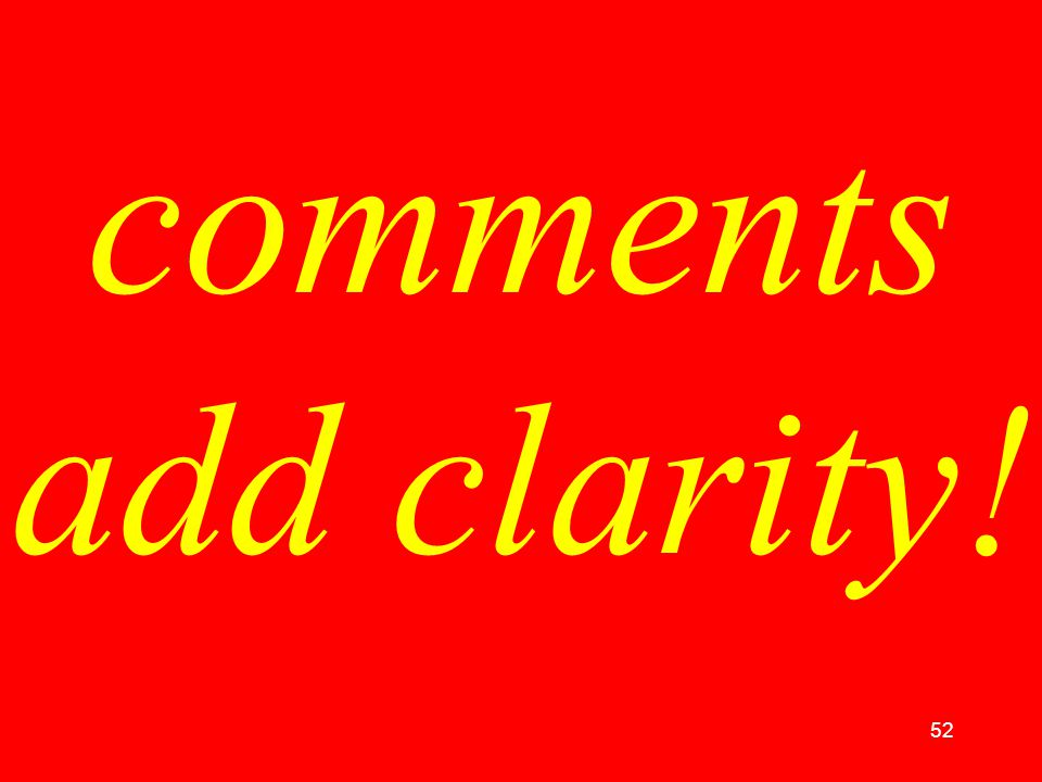 52 comments add clarity!