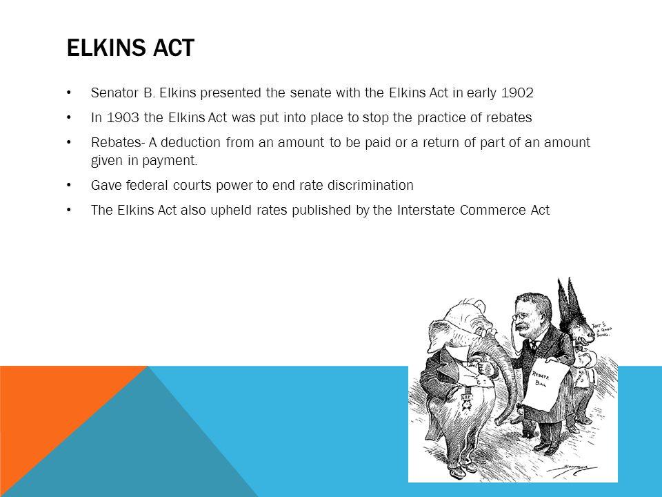 ELKINS ACT Senator B.