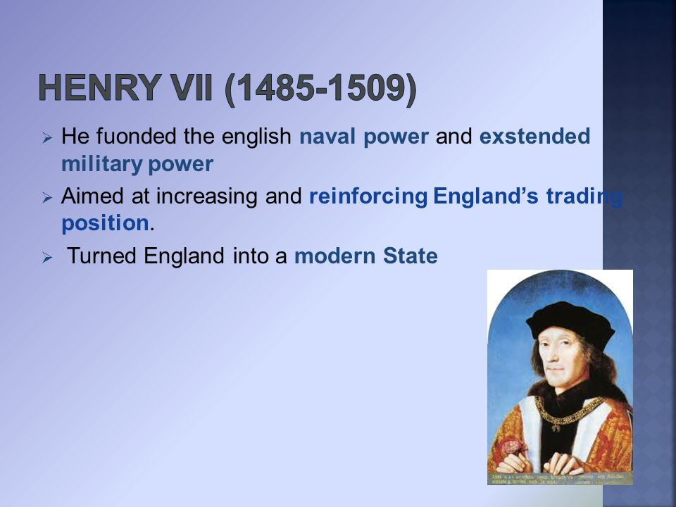  Henry VII's second son. Popular both with the English elite and the English public.