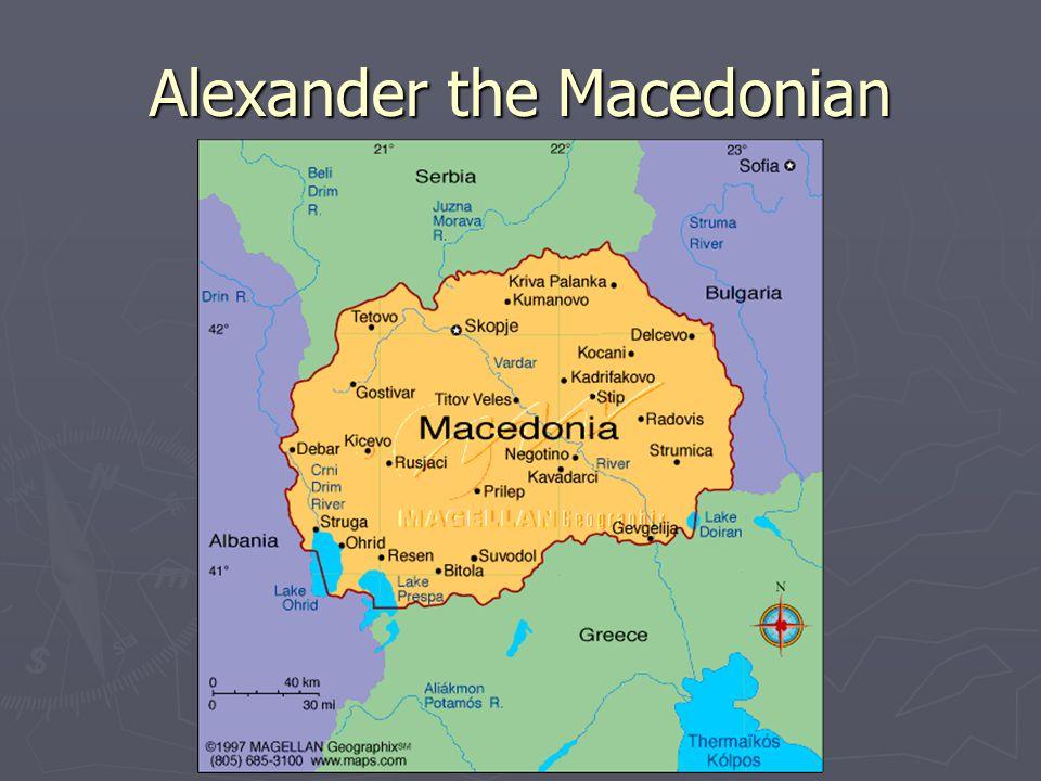 Alexander the Macedonian