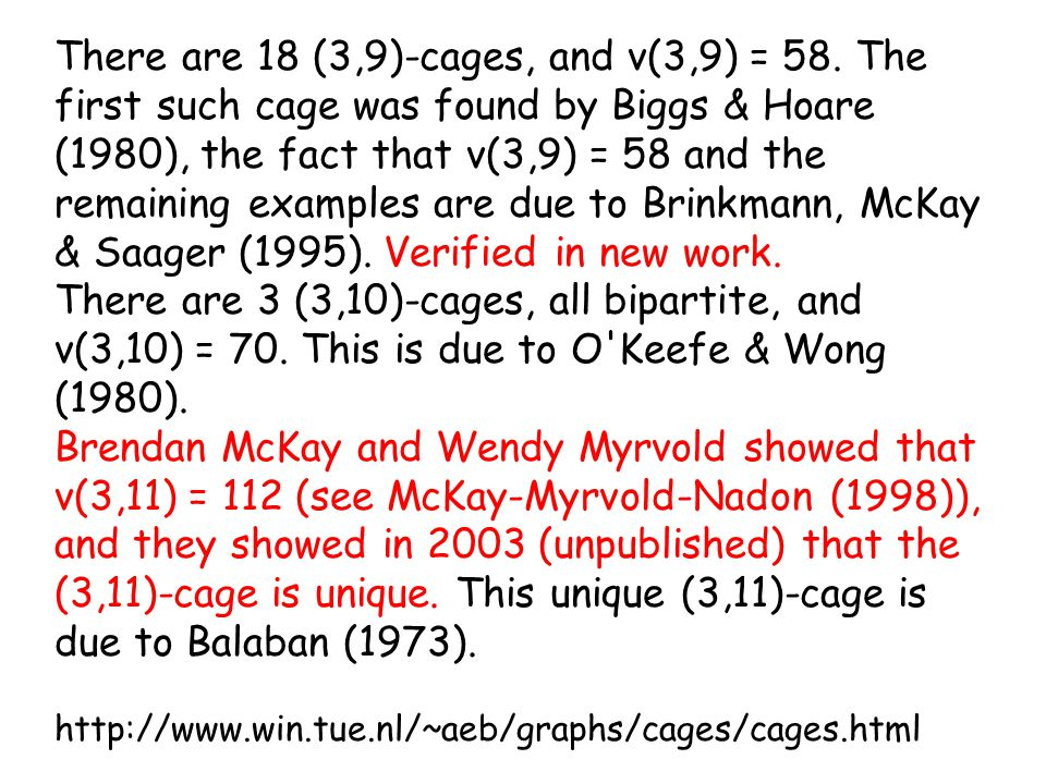 There are 18 (3,9)-cages, and v(3,9) = 58.