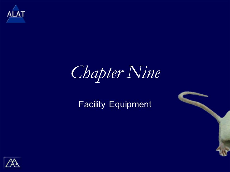 Chapter Nine Facility Equipment