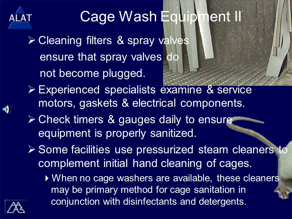 Cage Wash Equipment II  Cleaning filters & spray valves ensure that spray valves do not become plugged.  Experienced specialists examine & service m