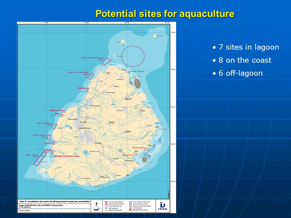 Potential sites for aquaculture 7 sites in lagoon 8 on the coast 6 off-lagoon