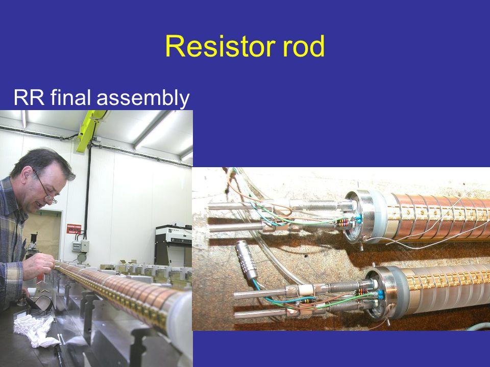 Resistor rod RR final assembly