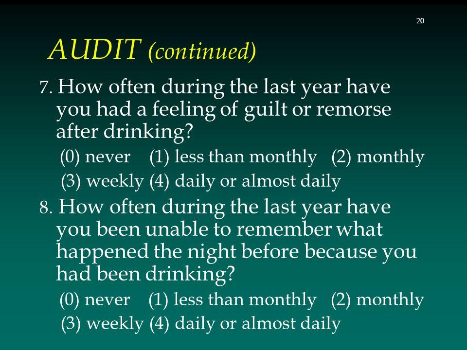 AUDIT (continued) 7.