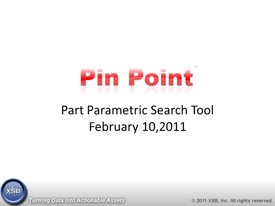 Part Parametric Search Tool February 10,2011