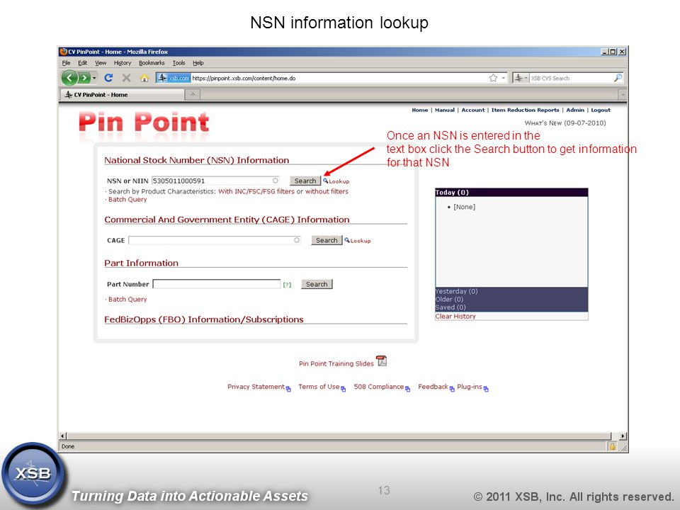 NSN information lookup Once an NSN is entered in the text box click the Search button to get information for that NSN 13