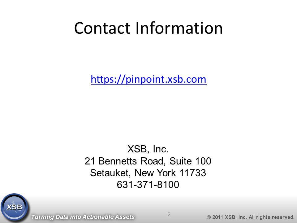 Contact Information https://pinpoint.xsb.com 2 XSB, Inc.