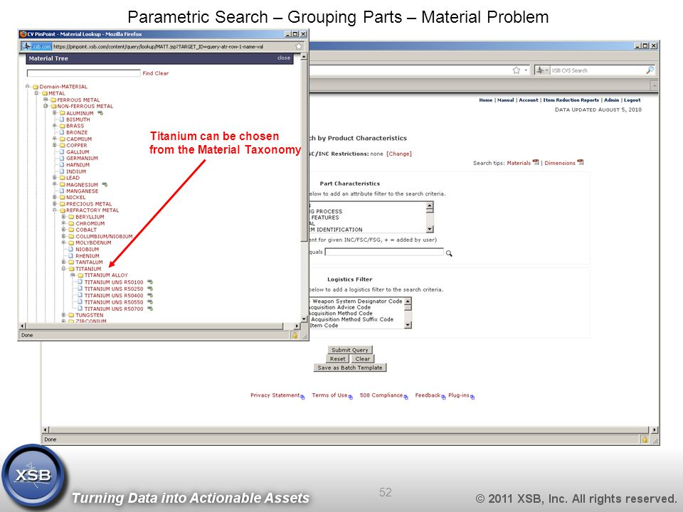 Titanium can be chosen from the Material Taxonomy Parametric Search – Grouping Parts – Material Problem 52