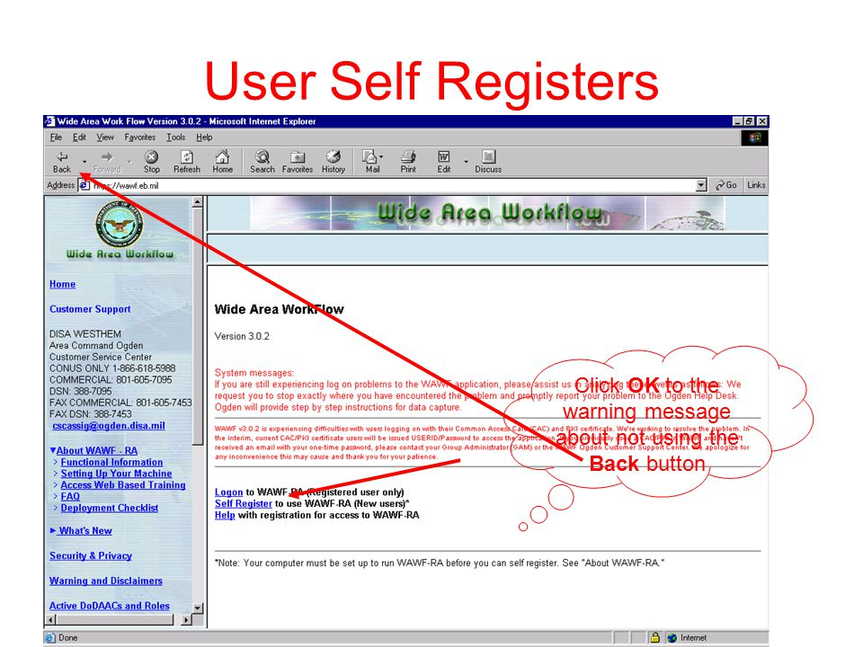 User Self Registers Click OK to the warning message about not using the Back button