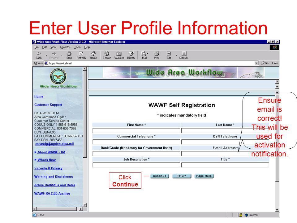 Enter User Profile Information Ensure email is correct.