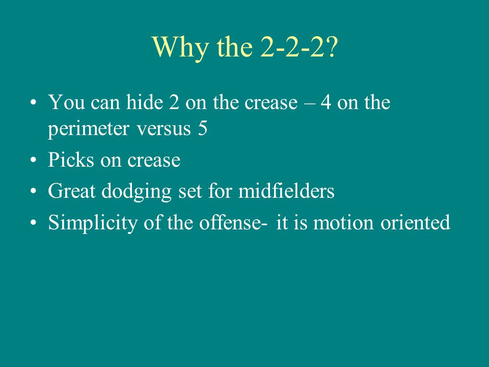 Why the 2-2-2.