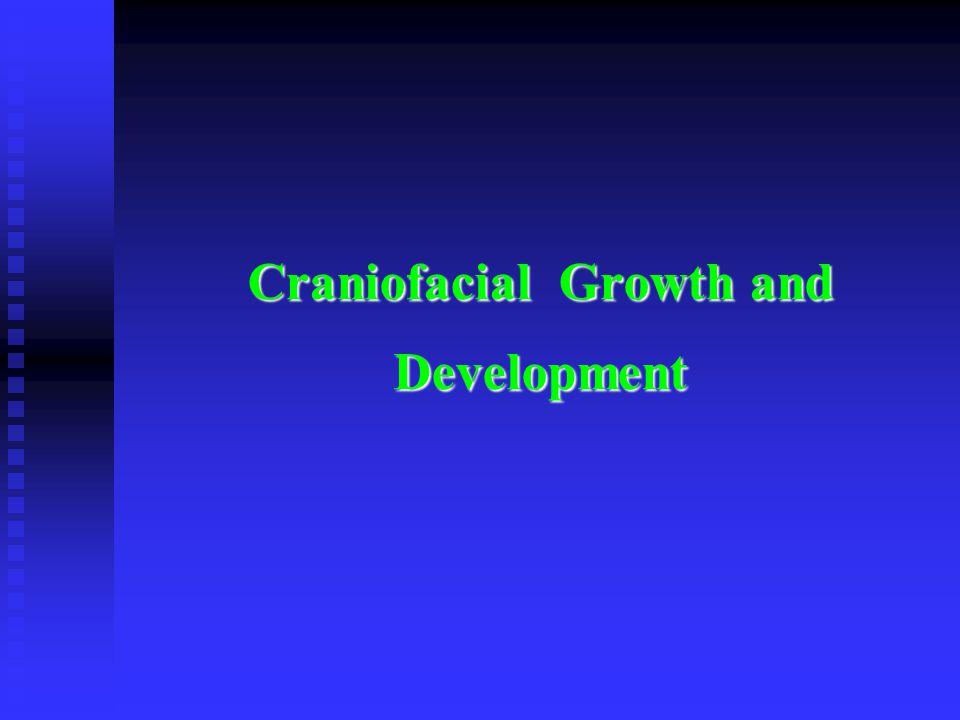 Craniofacial Growth and Development
