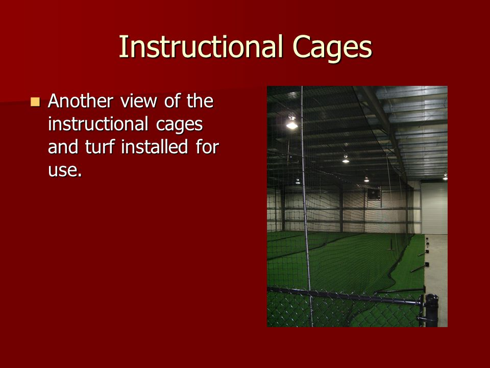 Instructional Cages Another view of the instructional cages and turf installed for use. Another view of the instructional cages and turf installed for