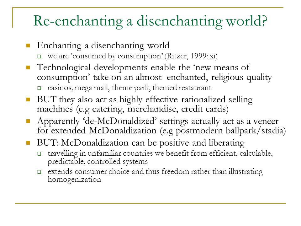 Re-enchanting a disenchanting world.