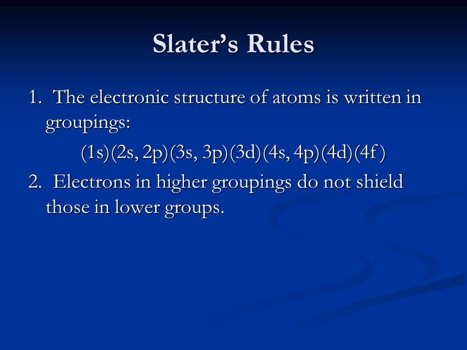 Slater's Rules 1.
