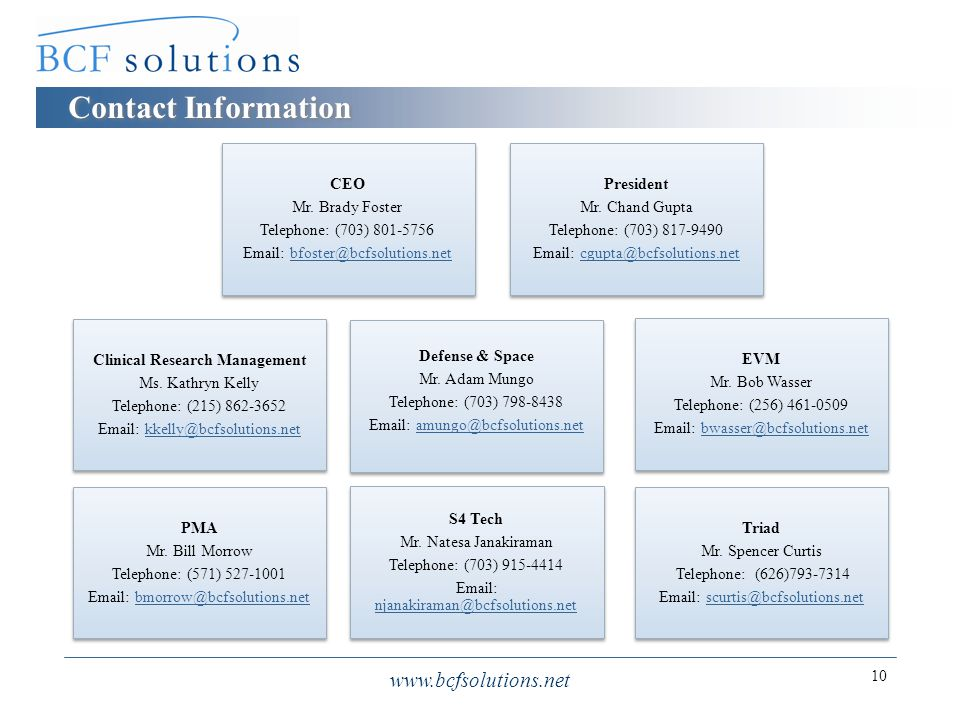 Contact Information www.bcfsolutions.net 10 CEO Mr.