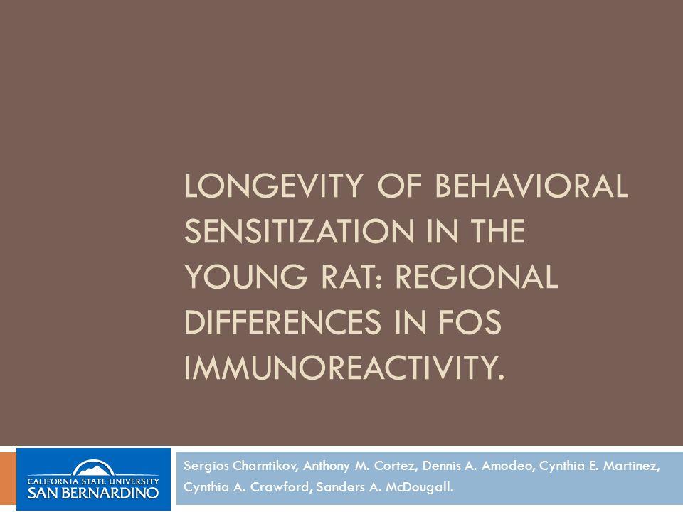 LONGEVITY OF BEHAVIORAL SENSITIZATION IN THE YOUNG RAT: REGIONAL DIFFERENCES IN FOS IMMUNOREACTIVITY.
