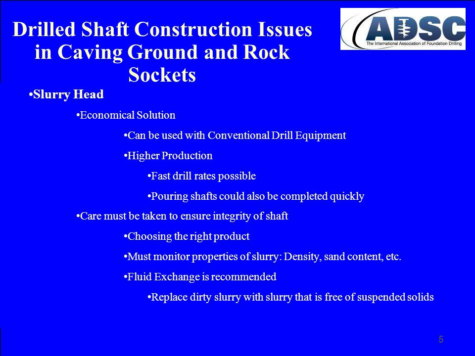 16 Drilled Shaft Construction Issues in Caving Ground and Rock Sockets