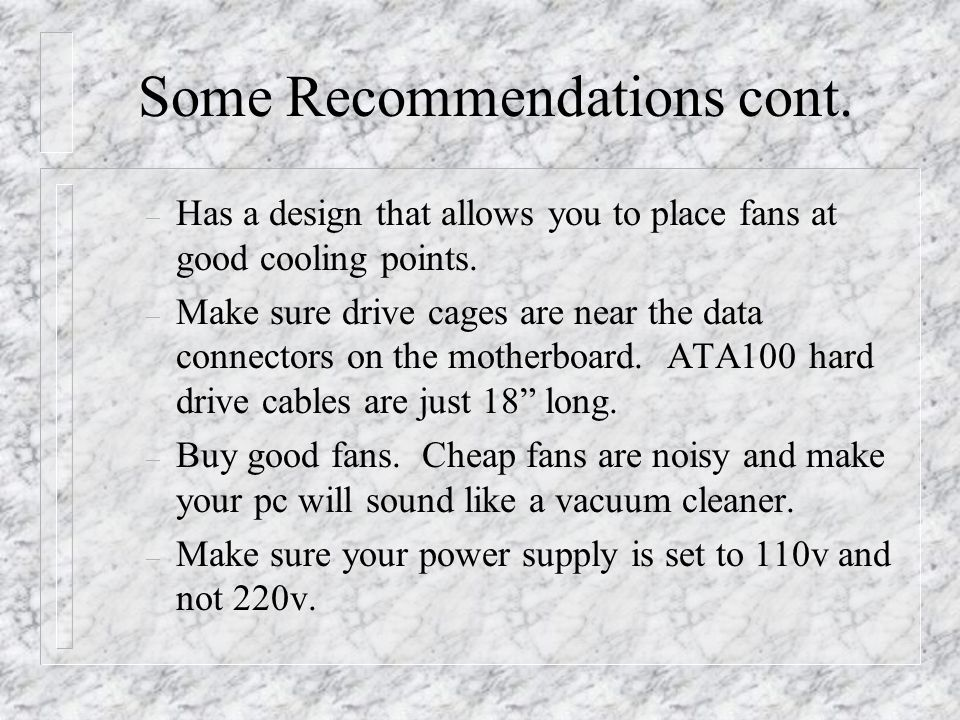 Some Recommendations cont.