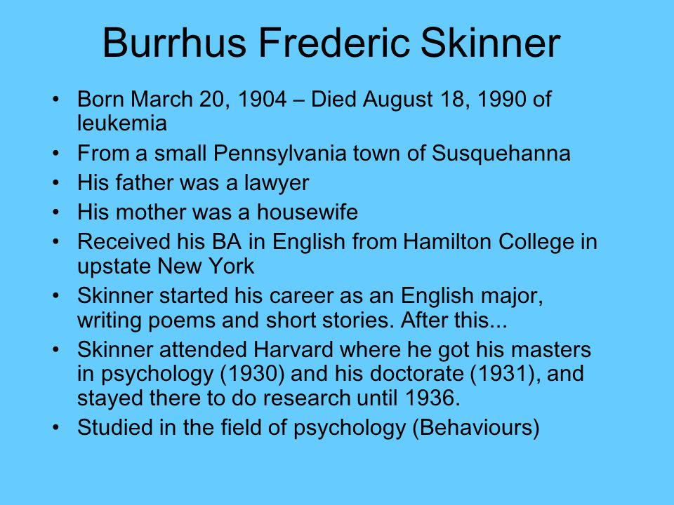 B. F. Skinner Psychologist