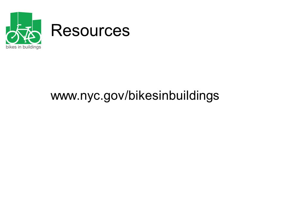 Resources www.nyc.gov/bikesinbuildings