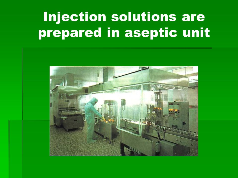 Aseptic conditions - defined conditions, and complex institutional arrangements required to enable to save the drugs from getting into these microorganisms.