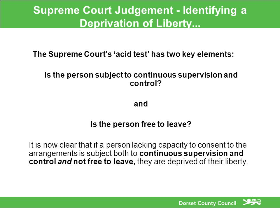 Supreme Court Judgement - Identifying a Deprivation of Liberty...