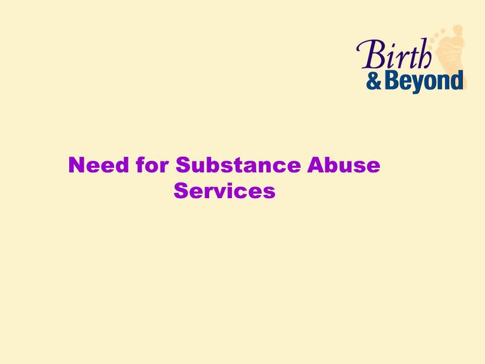 Need for Substance Abuse Services