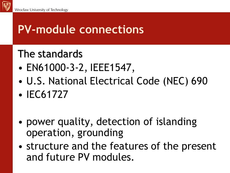 PV-module connections The standards EN61000-3-2, IEEE1547, U.S.