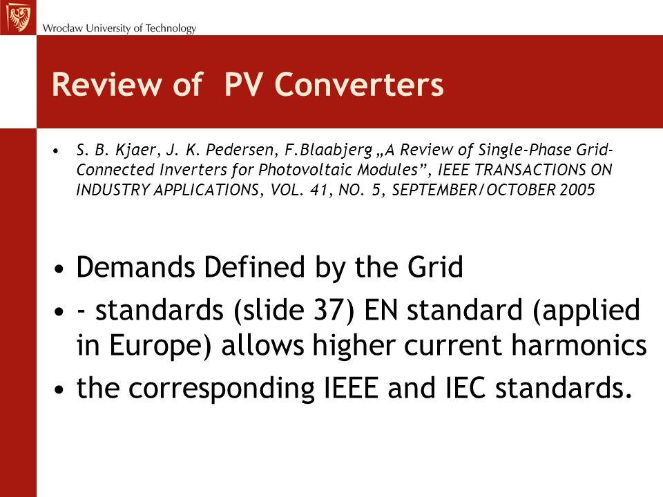 Review of PV Converters S.B. Kjaer, J. K.