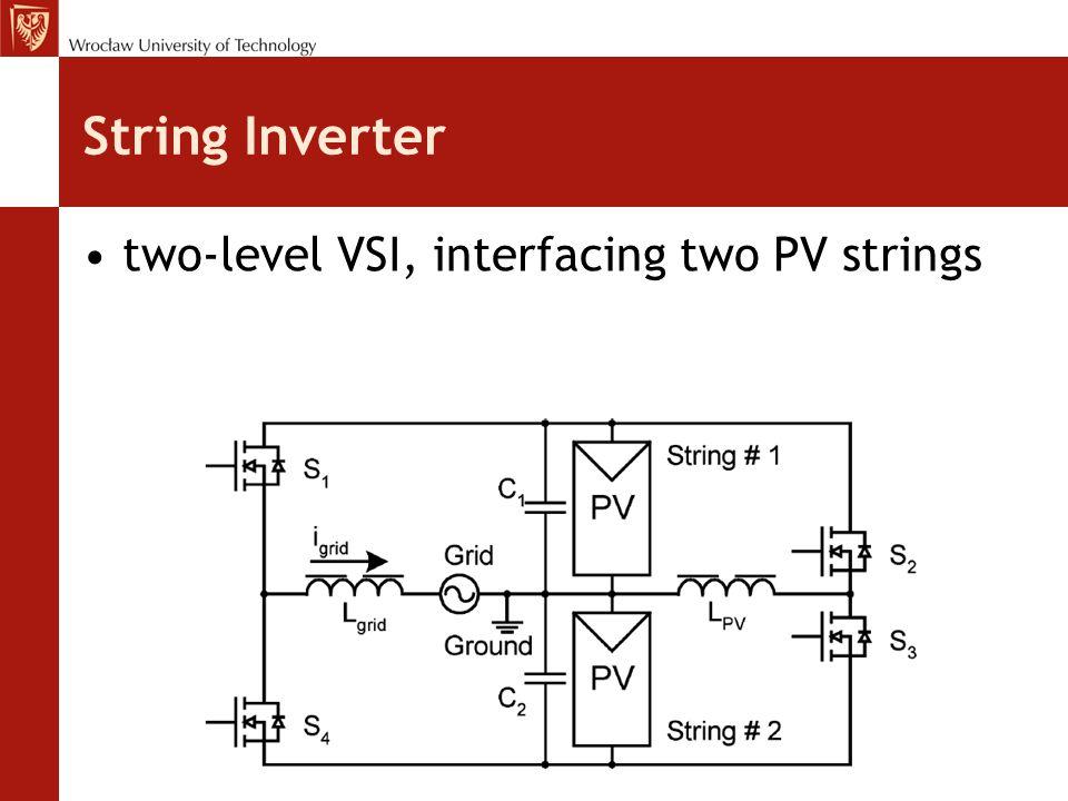 String Inverter two-level VSI, interfacing two PV strings