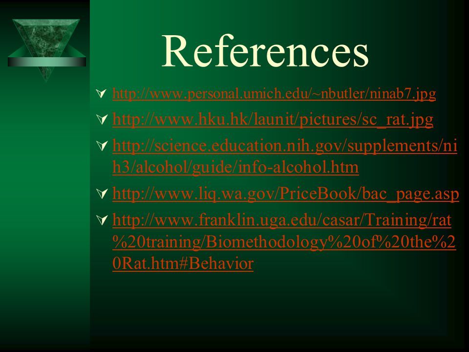 References  http://www. personal.umich.edu/~nbutler/ninab7.jpg http://www. personal.umich.edu/~nbutler/ninab7.jpg  http://www.hku.hk/launit/pictures