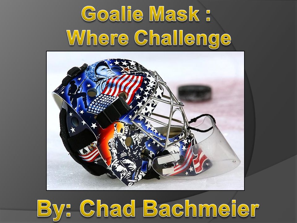 Steel is made out of Iron ore and is used on the cage of the Goalie Mask