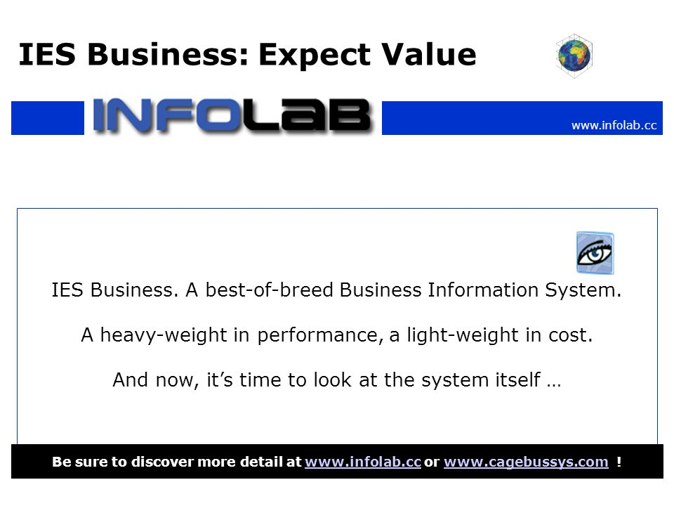 www.infolab.cc IES Business: Expect Value IES Business.
