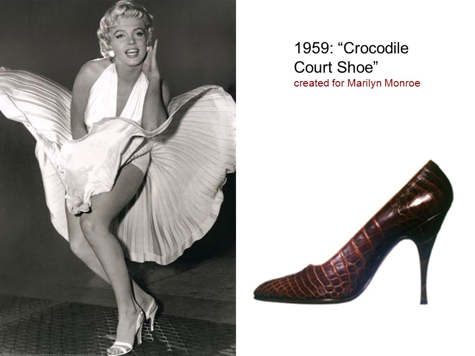 1959: Crocodile Court Shoe created for Marilyn Monroe