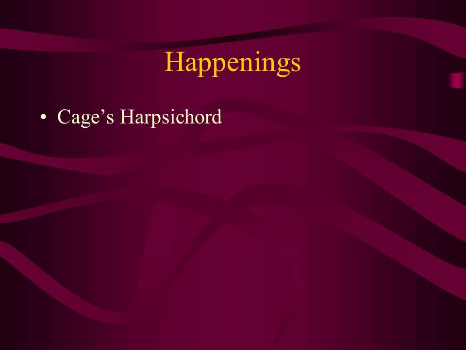Happenings Cage's Harpsichord