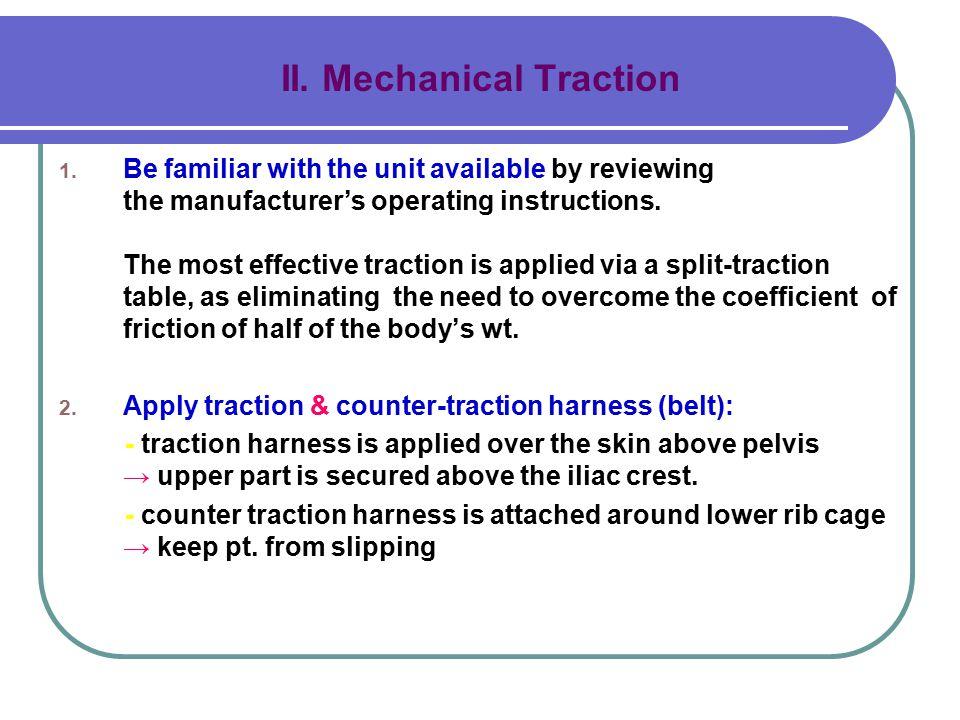 II. Mechanical Traction 1.