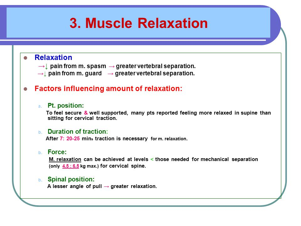4.Reduction of Pain A. Mechanical effects: Movement →↑ circulation.