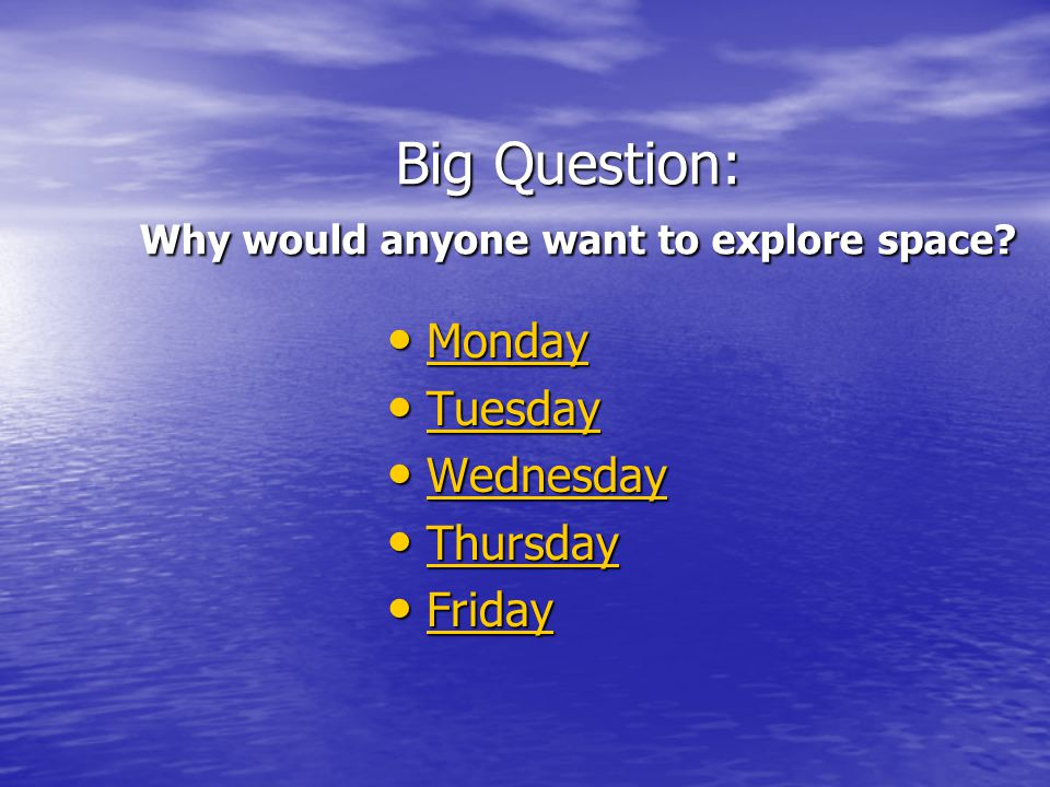 Exploring Space Wednesday Journal Topic Use position words in sentences about exploring space.
