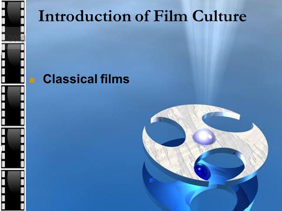 Classical films
