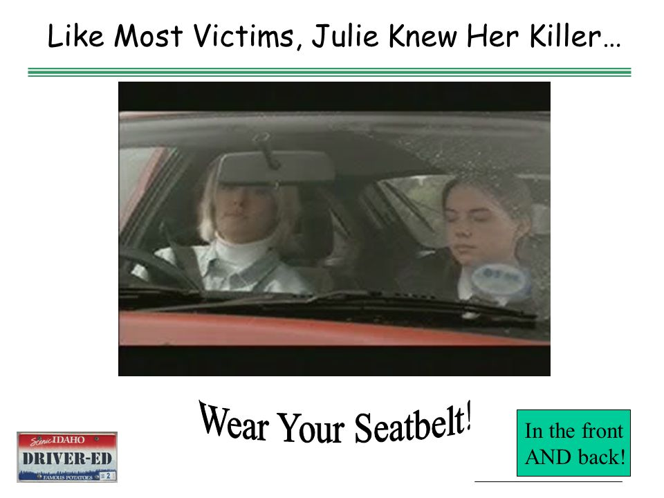 AIR BAGS  No passenger under 12 years of age in front seat  Protects against head and chest injuries  Speed of inflation is critical  Driver shoul