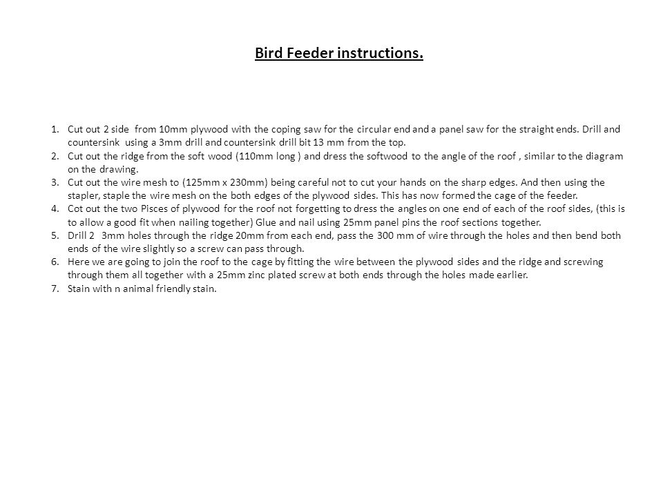 Bird Feeder instructions.