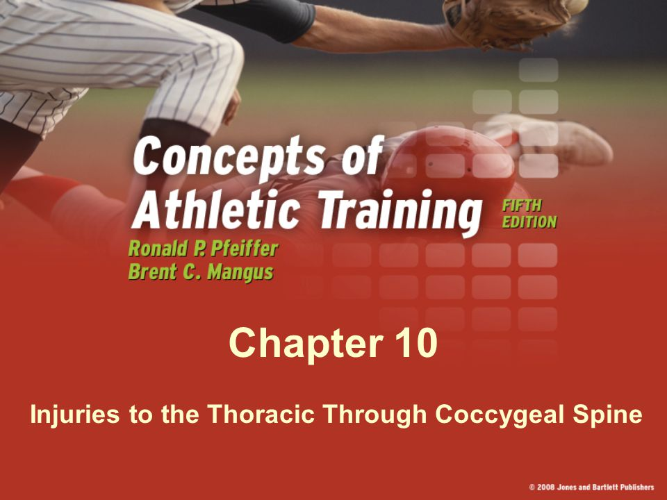 Chapter 10 Injuries to the Thoracic Through Coccygeal Spine