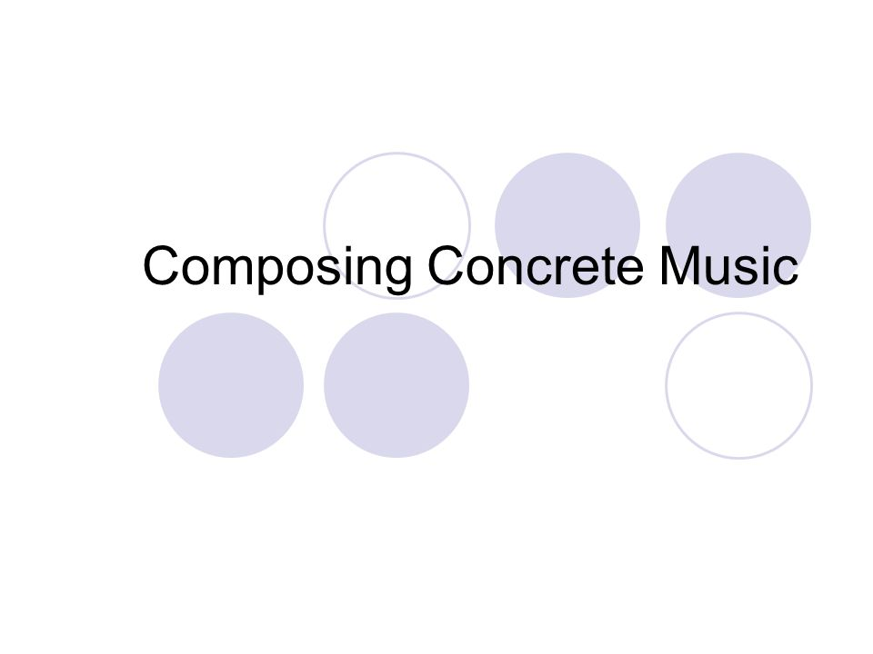 Composing Concrete Music