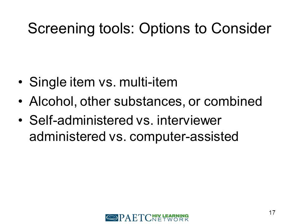 Screening tools: Options to Consider Single item vs.