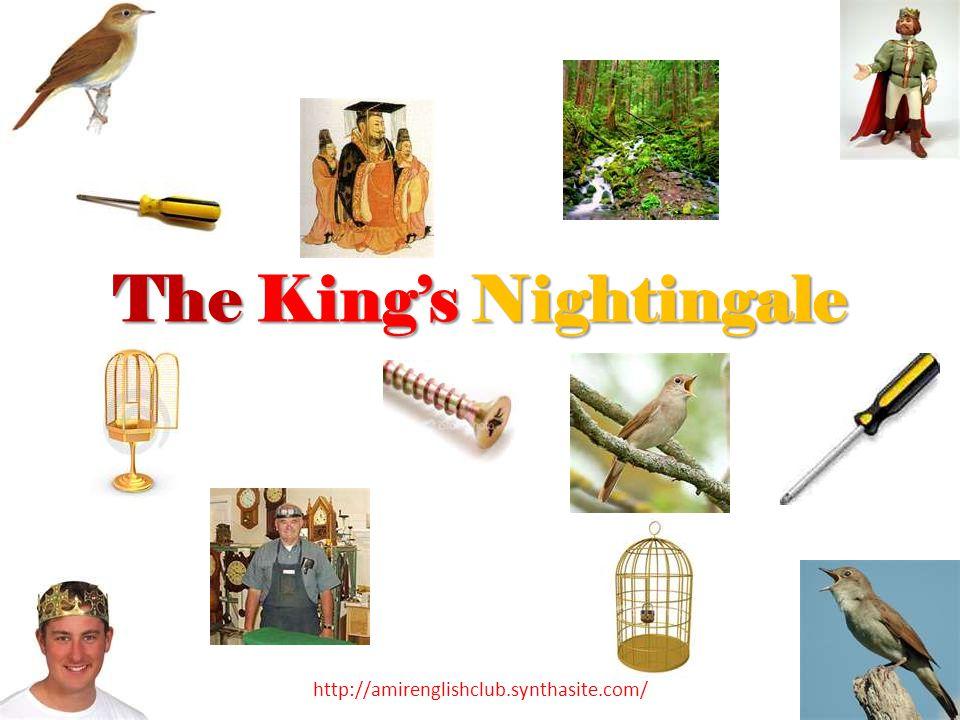 The King's Nightingale http://amirenglishclub.synthasite.com/